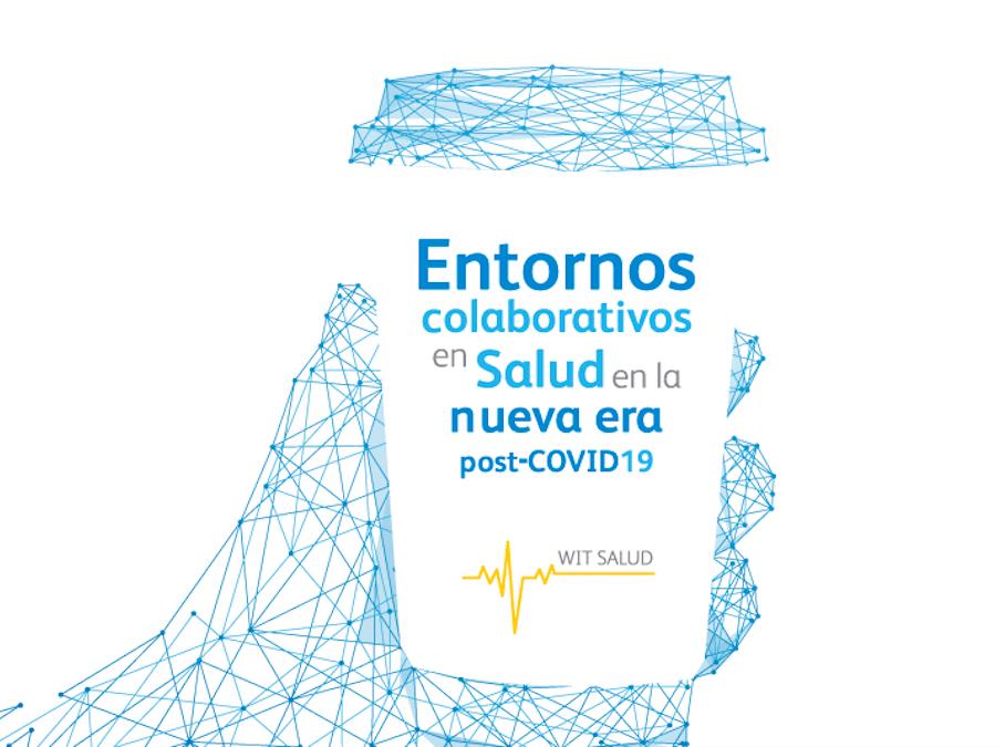 Entornos colaborativos en salud post-COVID 19